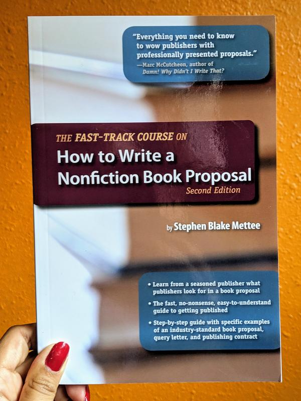 How to Write a Nonfiction Book Proposal (The Fast-Track Course)