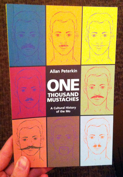 One Thousand Mustaches by Allan Peterkin