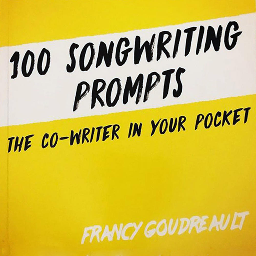 100 Songwriting Prompts: The Co-Writer in Your Pocket