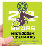 21 Years of Good Trouble: The Microcosm Publishing Sampler