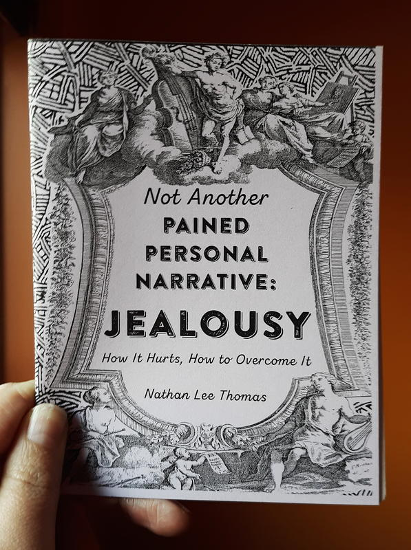 Jealousy: How It Hurts, How to Overcome It (Not Another Pained Personal Narrative)