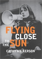 Flying Close to the Sun: My Life and Times as a Weatherman