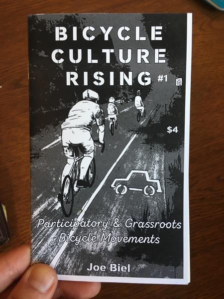 Bicycle Culture Rising #1: Participatory & Grassroots Bicycle Movements