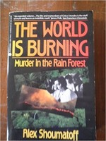 World is Burning: Murder in the Rain Forest, The (used)