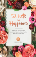 52 Lists for Happiness: Weekly Journaling for Positivity, Balance, and Joy