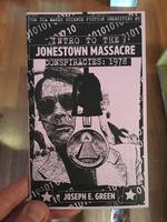 CIA Makes Science Fiction Unexciting #9: Introduction to the Jonestown Massacre Conspiracies 1978