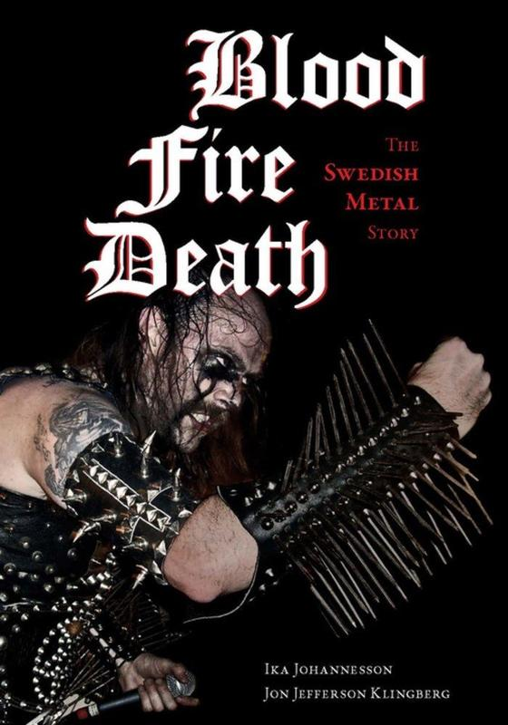 Blood Fire Death: The Swedish Metal Story