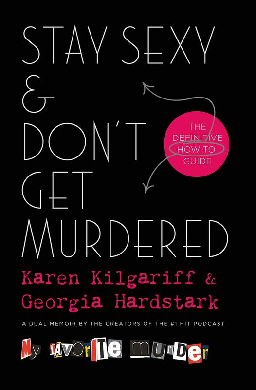 Stay Sexy & Don't Get Murdered: The Definitive How-To Guide blowup