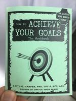Achieve Your Goals Workbook