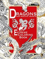 Dragons and Magical Beasts: Extreme Coloring Book