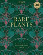 Rare Plants: Forty of the world's rarest and most endangered plants