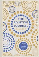 The Positive Journal: 5 Minutes a Day Toward a Happier Life