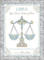 Libra: Your Cosmic Coloring Book—24 Astrological Designs for Your Zodiac Sign!