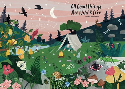 All Good Things Are Wild and Free: 1,000-Piece Puzzle
