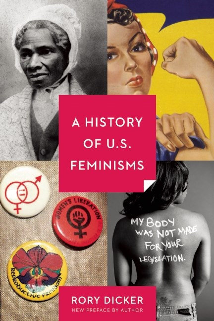 A History of U.S. Feminisms blowup