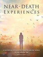Near-Death Experiences: A Historical Exploration from the Ancient World to the Present Day