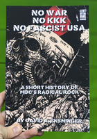 No War No KKK No Fascist USA: A Short History of MDC's Radical Rock