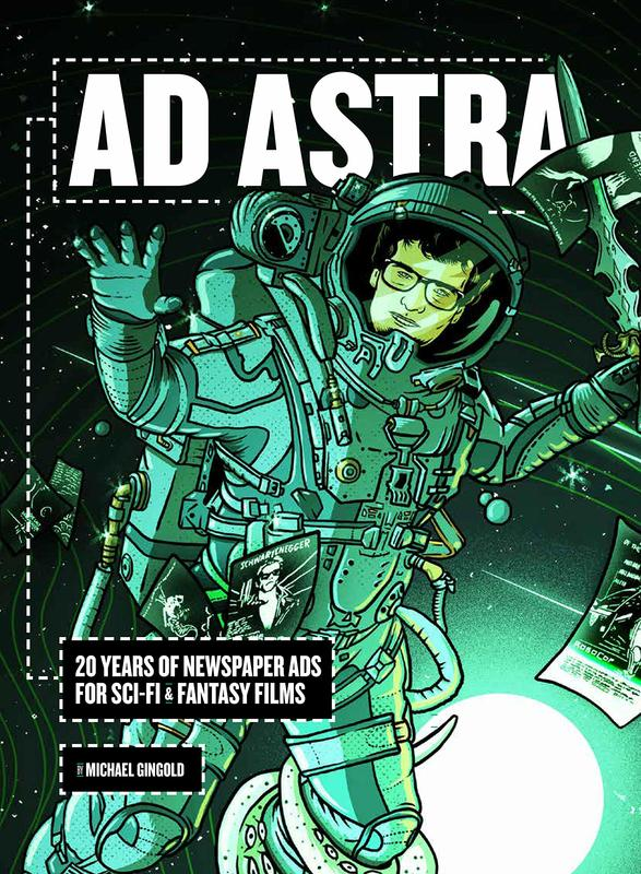 Ad Astra: 20 Years of Newspaper Ads for Sci-Fi & Fantasy Films