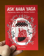 Ask Baba Yaga: Otherworldly Advice for Everyday Troubles