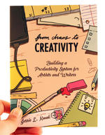 From Chaos to Creativity: Building a Productivity System for Artists and Writers