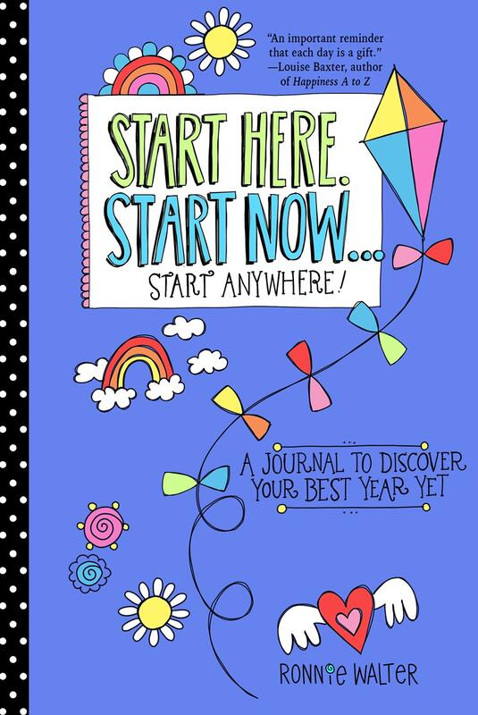 Start Here, Start Now...Start Anywhere!: A Fill-In Journal to Discover Your Best Year Yet