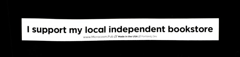 Sticker #451: I support my local independent bookstore