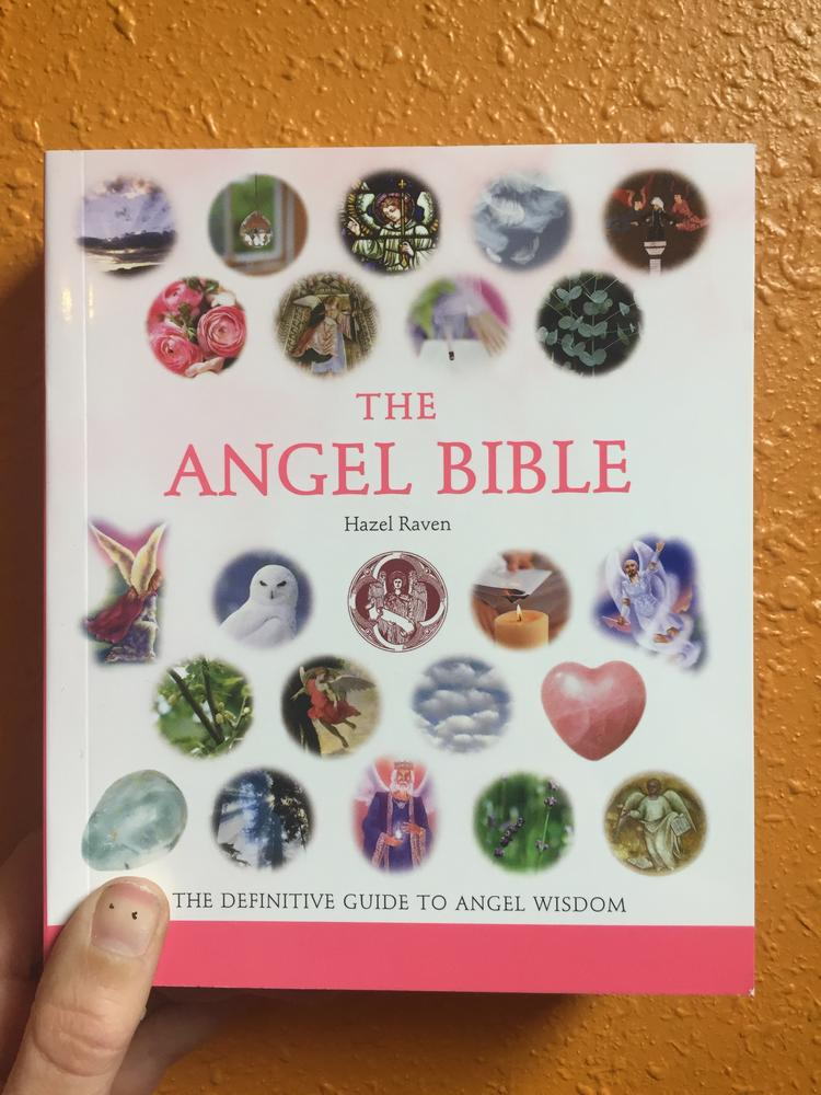 The Angel Bible: The Definitive Guide to Angel Wisdom
