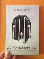Living in Liberation: Boundary Setting, Self-Care and Social Change