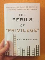 Perils of Privilege