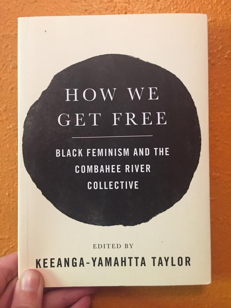 the cover of How We Get Free: Black Feminism and the Combahee River Collective