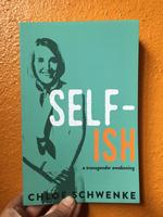 SELF-ish: A Transgender Awakening