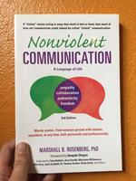 Nonviolent Communication: A Language of Life, 3rd Edition: Life-Changing Tools for Healthy Relationships(3rd Edition)