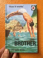 How it Works: The Brother (A Ladybird Book)