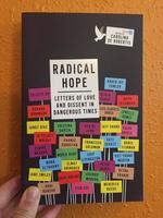 Radical Hope: Letters of Love and Dissent in Dangerous Times
