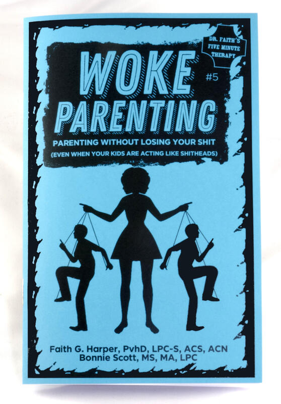 Woke Parenting #5: Parenting Without Losing Your Shit (Even When Your Kids are Acting Like Shitheads)