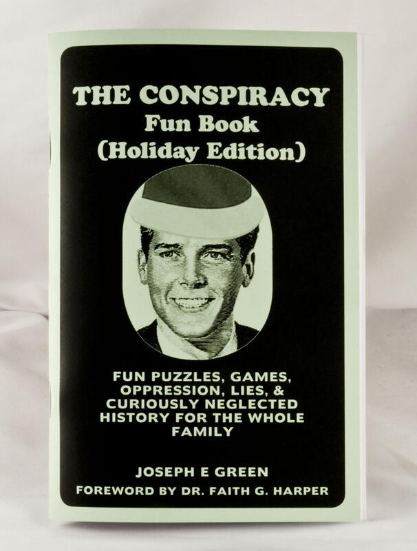 Conspiracy Fun Book (Holiday Edition!) blowup