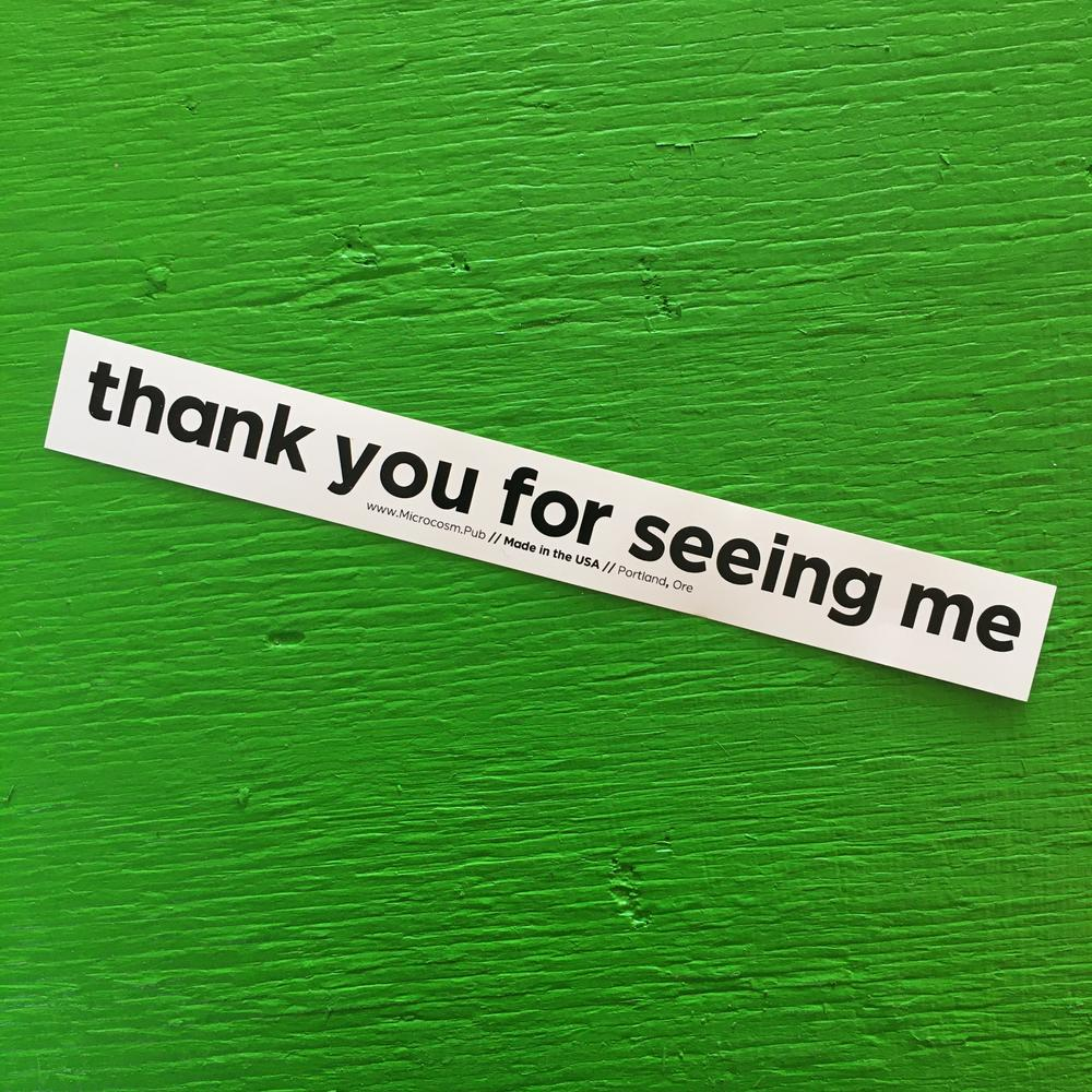 Sticker #432: Thank You For Seeing Me