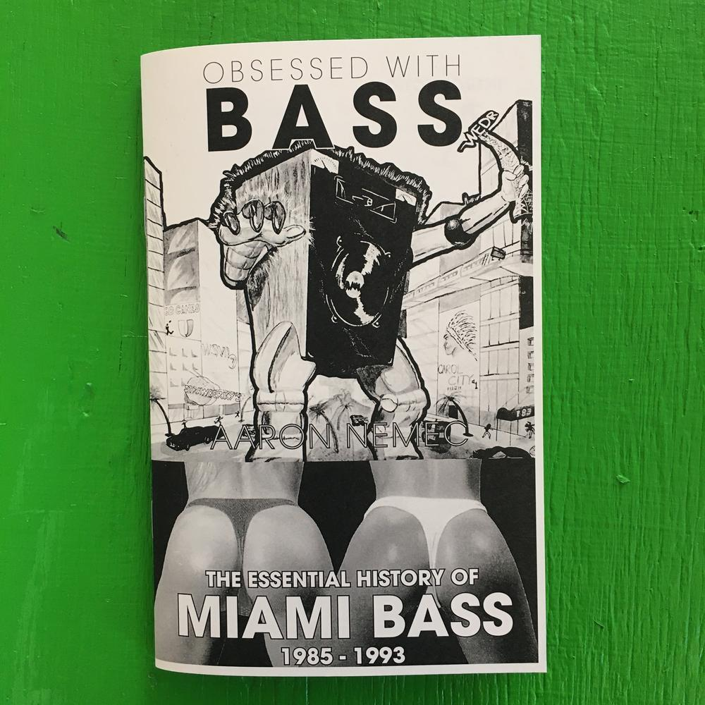 Obsessed with Bass: The Essential History of Miami Bass, 1985-1993