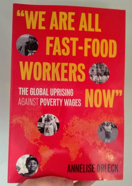 we are all fast food workers, the global uprising against poverty wages now