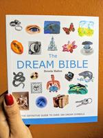 Dream Bible: The Definitive Guide to Over 300 Dream Symbols