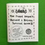 The Frugal Vegan's Harvest & Holiday Survival Guide
