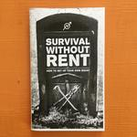 Survival Without Rent: How to Set Up Your Own Squat