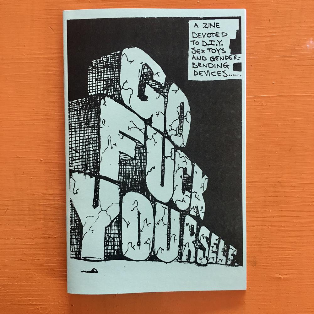 Go Fuck Yourself by Annie Danger zine cover
