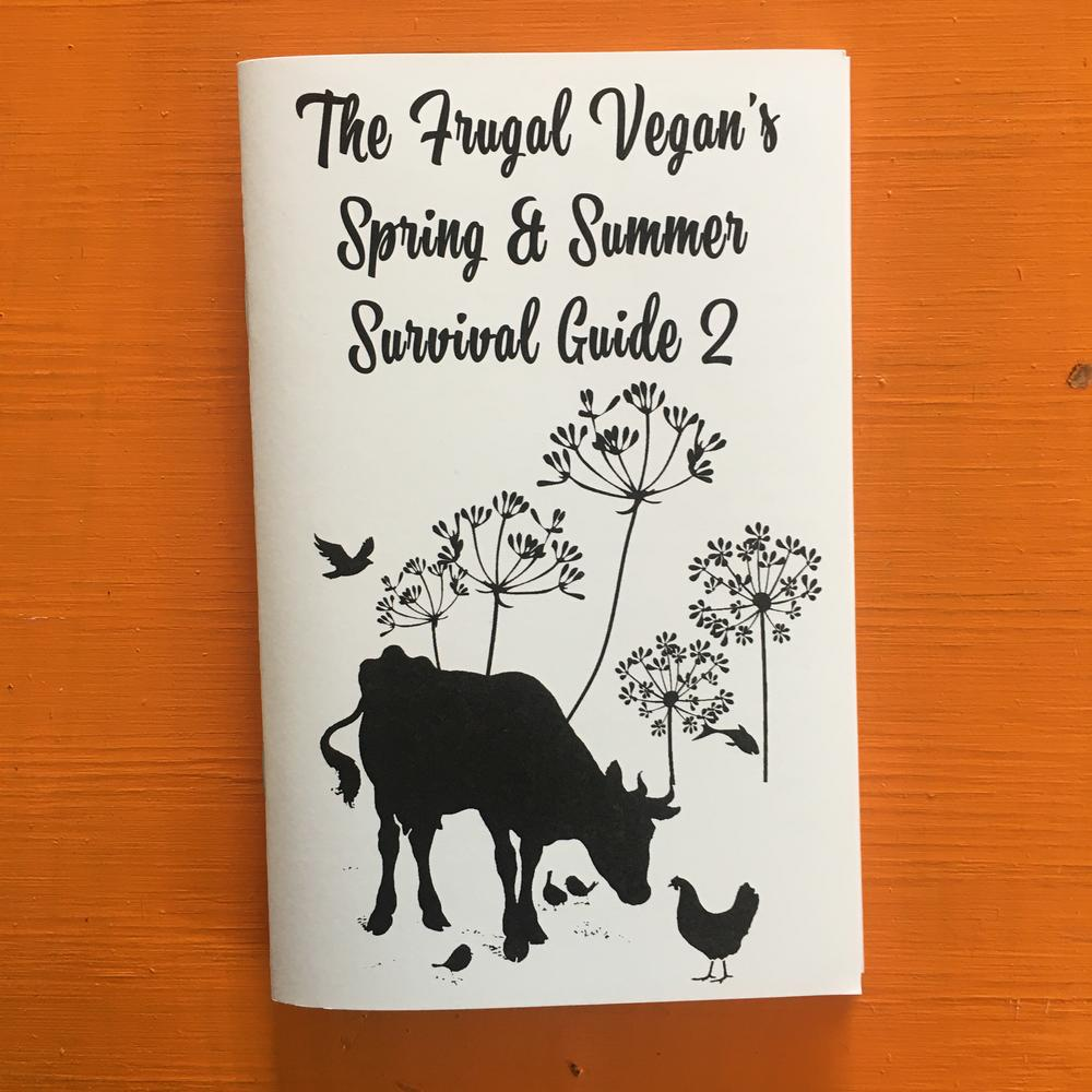 Frugal Vegan's Spring & Summer Survival Guide second issue zine