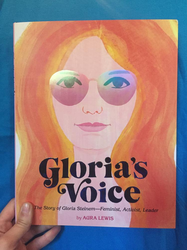Gloria's Voice: The Story of Gloria Steinem—Feminist, Activist, Leader blowup