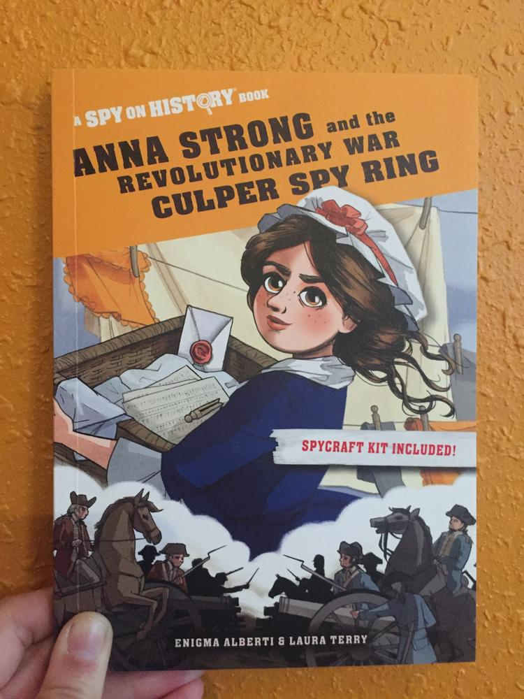 Anna Strong & The Revolutionary War Spy Ring