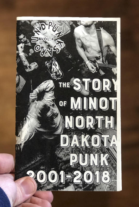Punks Around #4: The Minot, North Dakota Punk Scene 2001-2018