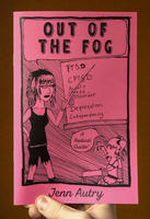 Out of the Fog: PTSD, CPTSD, Acute Stress Disorder, Depression, Codepency, a Radical Guide