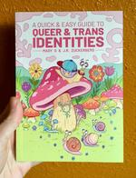 A quick and easy guide to Queer & Trans Identities