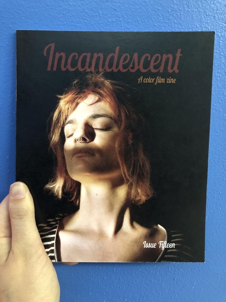 Incandescent: A Color Film Zine: Issue Fifteen